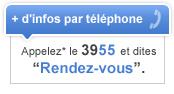 Appelez le 3955 et dites Rendez-vous