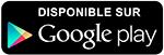 Téléchargez gratuitement l'application sur Google play
