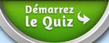 Démarrez le Quiz