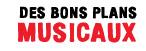 DES BONS PLANS MUSICAUX