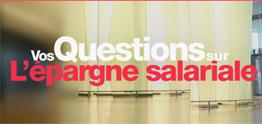 Vos questions sur l'épargne salariale